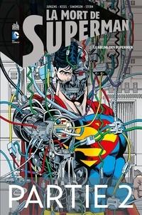Dan Jurgens et Karl Kesel - La mort de Superman - Tome 2 - Partie 2.