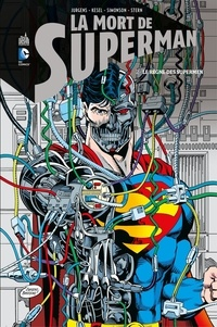Dan Jurgens et Karl Kesel - La mort de Superman - Tome 2.