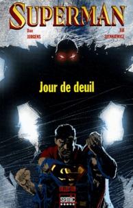 Dan Jurgens et Bill Sienkiewicz - Superman  : Jour de deuil.