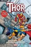 Dan Jurgens et John JR Romita - Thor Tome 4 : La vengeance des Enchanteurs.