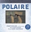 Dan Kainen et Carol Kaufmann - Polaire - Photicular, un livre animé.