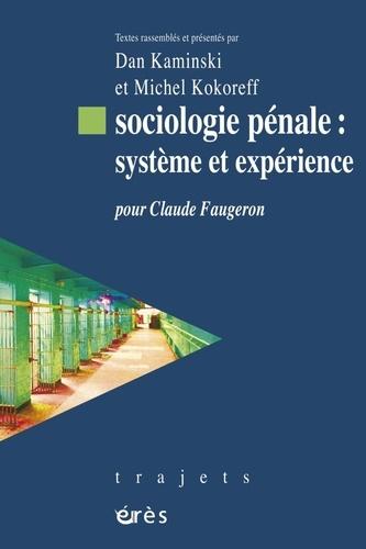 Sociologie pénale : système et expérience. Pour Claude Faugeron