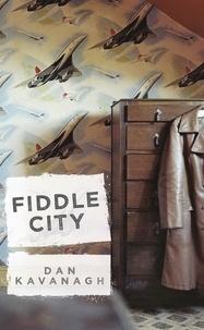 Dan Kavanagh - Fiddle City.