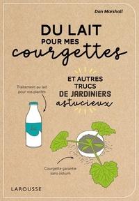Du lait pour mes courgettes.pdf