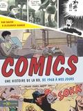 Dan Mazur et Alexander Danner - Comics - Une histoire de la BD, de 1968 à nos jours.