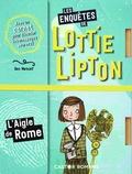 Dan Metcalf et Rachelle Panagarry - Les enquêtes de Lottie Lipton  : L'aigle de Rome.