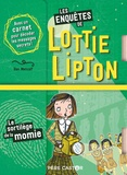 Dan Metcalf et Rachelle Panagarry - Les enquêtes de Lottie Lipton  : Le sortilège de la momie.
