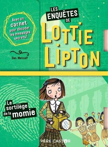 Les enquêtes de Lottie Lipton  Le sortilège de la momie