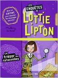 Dan Metcalf et Rachelle Panagarry - Les enquêtes de Lottie Lipton  : Le trésor des catacombes.