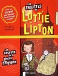 Dan Metcalf et Rachelle Panagarry - Les enquêtes de Lottie Lipton  : Les secrets de la pierre d'Egypte.