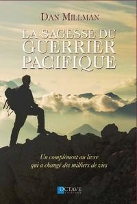 La sagesse du guerrier pacifique - Un complément au livre qui a changé des milliers de vies.pdf