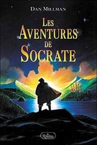 Dan Millman - Les Aventures de Socrate.