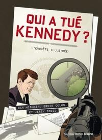 Dan Mishkin et Ernie Colon - Qui a tué Kennedy ? - L'enquête illustrée.