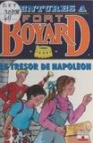 Dan Mitrecey - Aventures à Fort-Boyard (1): Le trésor de Napoléon.