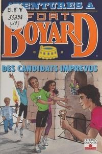 Dan Mitrecey - Aventures à Fort-Boyard Tome 10 : Des candidats imprévus.