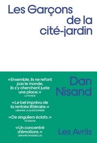 Dan Nisand - Les Garçons de la cité-jardin.