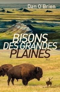 Dan O'Brien - Bisons des grandes plaines.