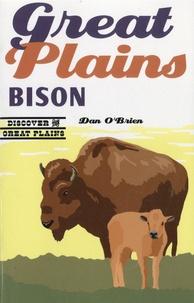 Dan O'Brien - Great Plains Bison.