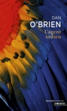 Dan O'Brien - L'agent indien.
