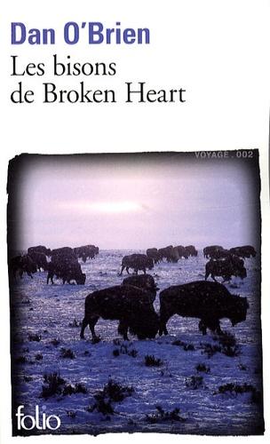 Dan O'Brien - Les bisons de Broken Heart.