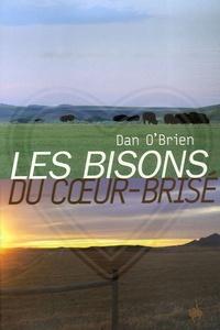 Dan O'Brien - Les Bisons du Coeur-Brisé.