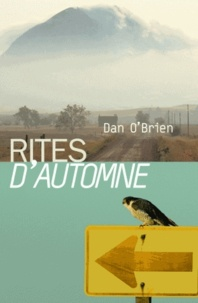 Dan O'Brien - Rites d'automne.