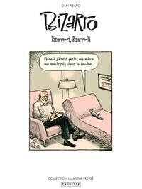 Dan Piraro - Bizarro Tome 1 : Bizarro-ci, Bizarro-là !.