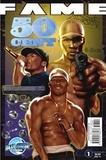 Dan Rafter et J. Bruce Bogie - FAME: 50 Cent - Rafter,  Dan.