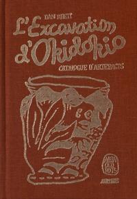 Dan Rhett - L'Excavation d'Okidokio - Catalogue d'artefacts.