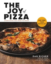 Dan Richer et Katie Parla - The Joy of Pizza - Everything You Need to Know.