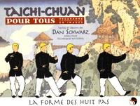 Taichi chuan pour tous, programme dapprentissage en images - Volume 1, La forme des huit pas.pdf