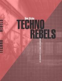 Livres en pdf à télécharger Techno Rebels  - Les pionniers de la techno de Détroit 9791030411980 par Dan Sicko in French DJVU RTF iBook