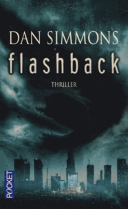 Dan Simmons - Flashback.