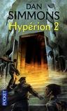 Dan Simmons - Hypérion Tome 2 : .
