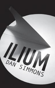 Dan Simmons - Ilium.