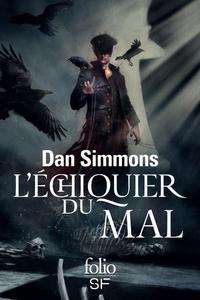 Dan Simmons - L'échiquier du mal.