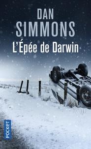 Dan Simmons - L'épée de Darwin.