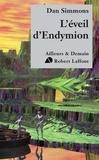 Dan Simmons - L'éveil d'Endymion.