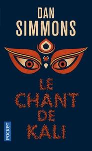 Dan Simmons - Le chant de Kali.