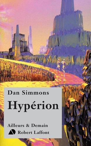 Le cycle d'Hypérion Tome 1