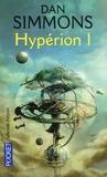 Dan Simmons - Les Cantos d'Hypérion Tome 1 : Hypérion 1.
