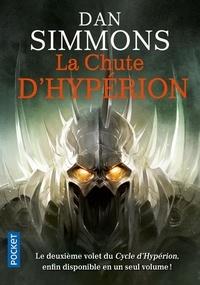 Dan Simmons - Les Cantos d'Hypérion Tome 2 : La chute d'Hypérion.