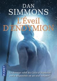 Dan Simmons - Les voyages d'Endymion  : L'éveil d'Endymion Tome 1 et 2.
