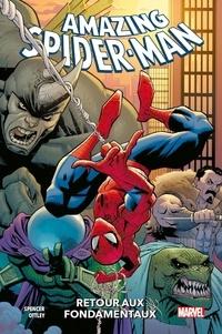 Dan Slott et Ryan Ottley - Amazing Spider-Man Tome 1 : Retour aux fondamentaux.