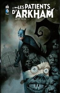 Dan Slott et Ryan Sook - Batman - Les patients d'Arkham - Intégrale.