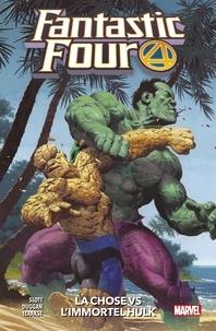 Dan Slott et Gerry Duggan - Fantastic Four (2018) T04 - La Chose Vs l'Immortel Hulk.