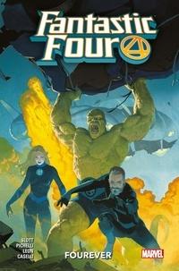 Dan Slott et Sara Pichelli - Fantastic four - Tome 1, fourever.