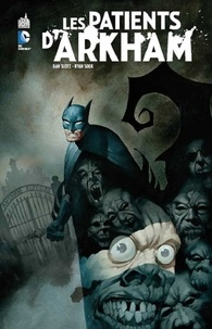 Dan Slott et Ryan Sook - Les patients d'Arkham.