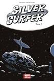 Dan Slott et Michael Allred - Silver Surfer Tome 1 : .