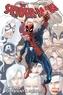 Dan Slott et Fred Van Lente - Spider-Man : Big Time T01 - Tout vient à point....